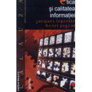 Etica si calitatea informatiei