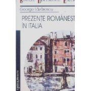 Prezente romanesti in Italia