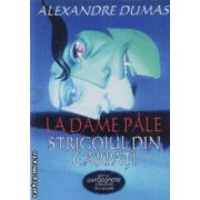 Strigoiul din Carpati/La Dame Pale