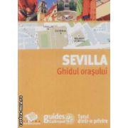 Sevilla Ghidul Orasului
