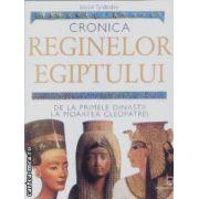 Cronica reginelor Egiptului(editura Rao, autor:Joyce Tyldesley isbn:978-973-717-190-)