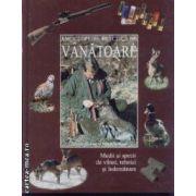 Enciclopedie practica de vanatoare,medii si specii de vanat,tehnici si indemanare