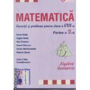 Matematica culegere clasa a VIII-a partea a 2-a Algebra,Geometrie