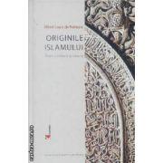 Originile islamului intre scriitura si istorie