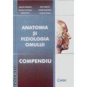 Anatomia si fiziologia omului Compendiu ( editura: Corint, autori: Niculescu Cezar TH., Radu Carmaciu, ISBN 9789731354293 )