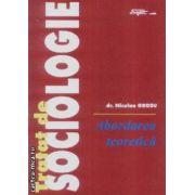 Tratat de sociologie. Abordarea teoretica