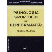 Psihologia sportului de performanta:teorie si practica