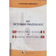 Mic dictionar frazeologic portughez-roman si roman-portughez