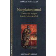 Neoplatonismul,un studiu asupra istoriei eleinismului