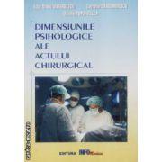 Dimensiunile psihologice ale actului chirurgical
