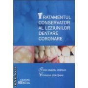 Tratamentul conservator al leziunilor dentare coronare