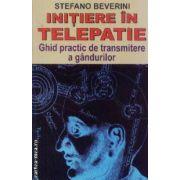Initiere in Telepatie-ghid practic de transmitere a gandurilor