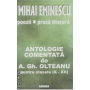 Mihai Eminescu-Antologie comentata clasele IX-IXII