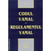 Codul vamal.regulamentul vamal