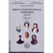 Drept constitutional comparat.Tratat vol I