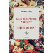 Ghid terapeutic naturist.retete de post
