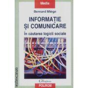 Informatie si comunicare-in cautarea logicii sociale