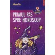 Primul pas spre horoscop