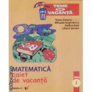 Matematica caiet de vacanta clasa I