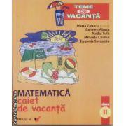 Matematica caiet de vacanta clasa II