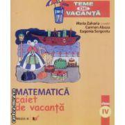 Matematica caiet de vacanta clasa a IV
