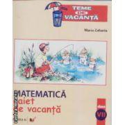 Matematica caiet de vacanta clasa VII