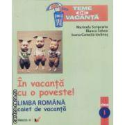 Limba romana caiet de vacanta clasa I
