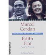 Cupluri celebre Marcel Cerdan,Edith Piaf