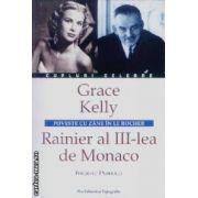 Cupluri celebre-Grace Kelly,Rainier al III-lea de Monaco