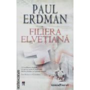 Filiera elvetiana(editura Rao, autor:Paul Erdman isbn:978-973-103-483-)