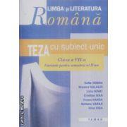 Limba si literatura romana teza cu subiect unic clasa a VII-a semestrul II