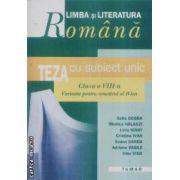 Limba si literatura romana teza cu subiect unic clasa a VIII-a semestrul II