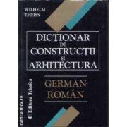 Dictionar de constructii si arhitectura german-roman
