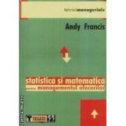 Statistica si matematica pentru managementul afacerilor