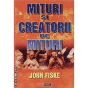 Mituri si creatorii de mituri