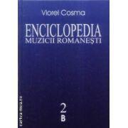 Enciclopedia muzicii romanesti vol II B