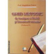 Ghid metodic de invatare a limbii si lietraturii romane volumul I