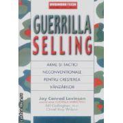 Guerrilla Selling.Arme si tactici neconventionale pentru cresterea vanzarilor