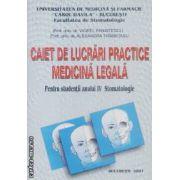 Caiet de lucrari practice medicina legala pentru studentii anului IV Stomatologie