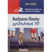 Realizarea filmelor cu Windows XP