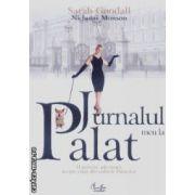 Jurnalul meu la palat(editura Curtea Veche, autor:Sarah Goodall isbn:973-669-280-9)