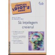 Sa intelegem creierul(editura Curtea Veche, autori:Arthur S. Bard,Dr. Mitchell G. Bard isbn:973-669-252-3)