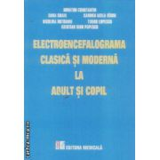 Electroencefalograma clasica si moderna la adult si copil