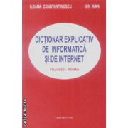 Dictionar explicativ de informatica si de internet francez-roman