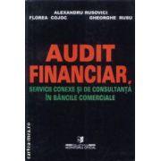 Audit financiar servicii conexe si de consultanta in bancile comerciale