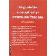 Legislatia coruptiei evaziunii fiscale actualizat 2006