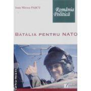 Batalia pentru NATO
