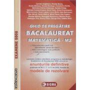 Ghid de pregatire bacalaureat matematica M2 cu enunturile definitive la 11.04.2008