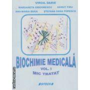 Biochimie medicala vol I. Mic tratat