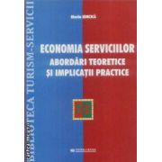Economia serviciilor abordari teoretice si implicatii practice